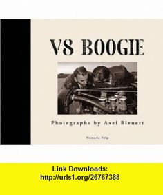 V8 Boogie; Whats the Smell of RocknRoll Robert Williams, Edmund Piper, Andrea Schuler, Axel Bienert, Charles Osborne ,   ,  , ASIN: B000PYA1KA , tutorials , pdf , ebook , torrent , downloads , rapidshare , filesonic , hotfile , megaupload , fileserve