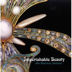 Imperishable Beauty: Art Nouveau Jewelry: Amazon.co.uk: Yvonne Markowitz, Elyse Zorn Karlin: Books