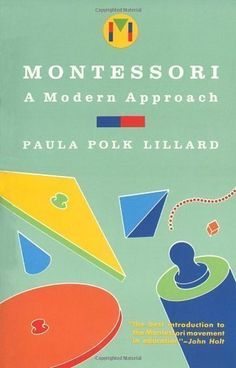 Download free Montessori: A Modern Approach by Paula Polk Lillard (Oct 30 1988) pdf