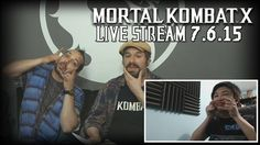 Mortal Kombat X - Live Stream 7.6.15 Highlights (w/ Facecam)