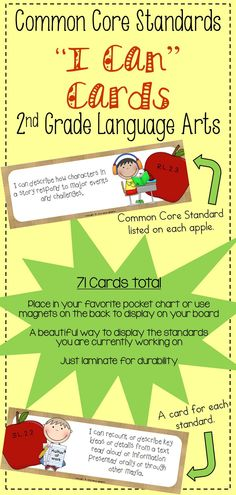 "Common Core ""I Can"" cards for 2nd grade Language Arts! A beautiful way to display the standards you are working on!"