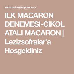 ILK MACARON DENEMESI-CIKOLATALI MACARON | Lezizsofralar'a Hosgeldiniz