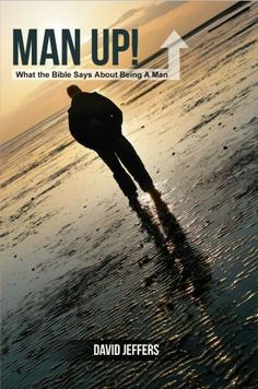 Buy Man Up! What the Bible Says About Being a Man by David Jeffers and Read this Book on Kobo's Free Apps. Discover Kobo's Vast Collection of Ebooks and Audiobooks Today - Over 4 Million Titles! Be A Man, Man Up, Marketplace Of Ideas, Answer To Life, Liberty University, Sunday School Teacher, Television Program, Book Format, Christian Life