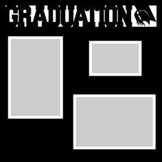 Graduation - 12x12 Overlay - Want2Scrap