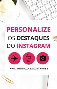 Como personalizar as capas dos destaques no Instagram