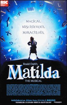 Matilda the Musical. Love the music, can't wait to actually see it in London on the West End in January!