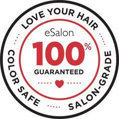 Love Your Hair, Color Safe, Salon-Grade eSalon 100% Guaranteed
