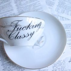Etsy - Golden Fantasy - F cking Classy Altered Teacup and Saucer