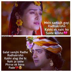 Image may contain: 2 people, text that says 'Mein samajh gayi Radhakrishn rishn Kabhi ek nahi ho Sakte krishn @radhakrishn Galat samjhi Radhe Radhakrishn Kabhi alag the hi Nahi jo unhe Phirse ek hona Pade'