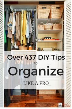437 Legit DIY Tips to Organize Your Home Like A Pro-Word to Your Mother Blog Moms are always looking for ways to get organized and declutter! I know I am!