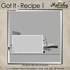 Oscraps :: Shop by Designer :: Merkeley Designs :: Freebies :: Got It Recipe 1  - #free #scrapbook #scrapbooking