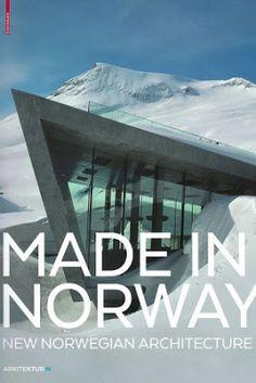 Made in Norway : new Norwegian architecture / Ingerid Helsing Almaas (ed.). Birkhauser Verlag, Basel ; Boston : 2016. 143 p. : il. Colección: Arkitektur N. ISBN 9783035609783 Arquitectura -- Siglo XXI -- Noruega. Sbc Aprendizaje A-72.038(481)MAD http://millennium.ehu.es/record=b1847605~S1*spi