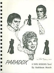Paradox is a gen Dark Shadows novel by Kathy Resch.