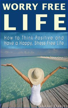 "By learning how to effectively deal with worry and embrace positivity, we are able to employ the most important laws of the universe to bring happiness and success our way. The book ""Worry Free Life"" is all about that. Within its texts, you find the precise tips and comprehensive steps you need to follow to accomplish a WORRY FREE , HAPPY AND STRESS FREE LIFE.    http://www.amazon.com/WORRY-FREE-LIFE-Ultimate-Positive-ebook/dp/B00J16F9UK/"