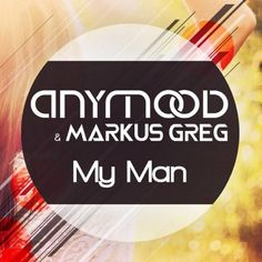 Lyrics for My Man by Anymood feat. Markus Greg. You're my man (laughs) You want to be my man You're my boy And my love My man You're my man My boy You're my man (Laughs...