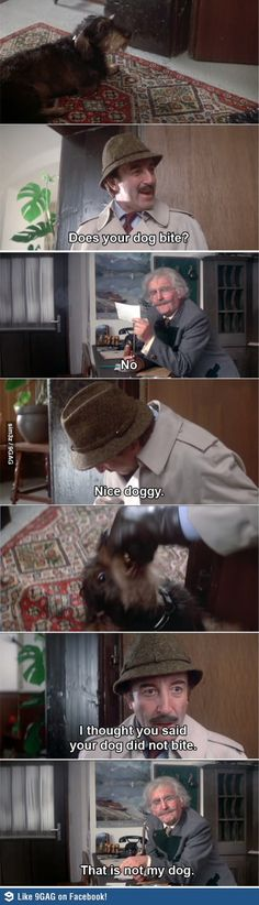 quote - Does your dog bite? scene is worth the whole movie - one of the classic movie lines - peter sellers, pink panther series