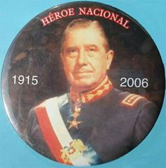 Capitan General Don Augusto Pinochet Ugarte (pin) Political Leaders, Politics, Absolute Power, Chile, Great Leaders, Baseball Cards, Celebrities, Diana, Earth