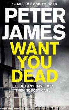 Want You Dead (Roy Grace series Book 10) by Peter James, http://www.amazon.co.uk/dp/B00J7UJ8AM/ref=cm_sw_r_pi_dp_h9f5ub1GNZ21Q