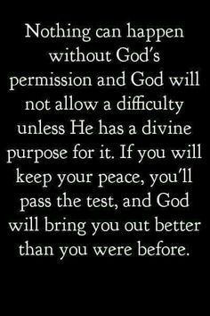Nothing happens without God allowing. Devine purpose for difficulty divine peace