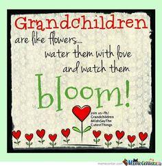 grandchildren are like flowers
