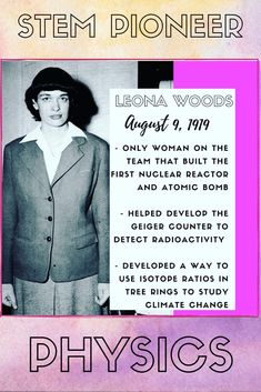 STEM pioneer - Leona Woods Geiger Counter, Nasa Astronauts, Physicist, Climate Change, Woods, Jackson, American, Physique