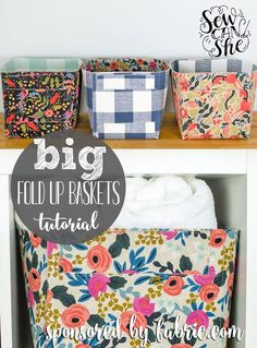 The Fat Quarter Sized Fold Up Baskets that I showed you how to make last  month are helping me keep my sewing room organized by holding patterns,  pom-pom trim, and an in-progress quilt! It was only a matter of time before  I decided to make bigger baskets, don't you think???  Many thanks to Fa