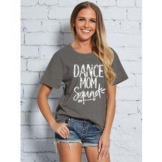 ee00c725ac1 Dresswel Women Funny Letter Print DANCE MOM Squad Short Sleeve T-shirt  Mothers Friend