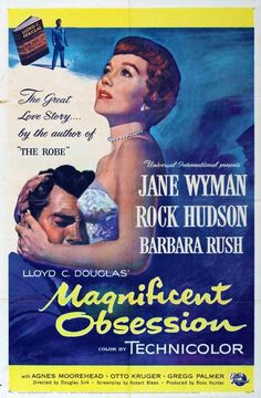 Magnificent Obsession - one of my favorite movies ever