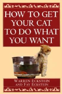How To Get Your Cat To Do What You Want . This seems like a book of humor because they may be friendly but they do what they want.