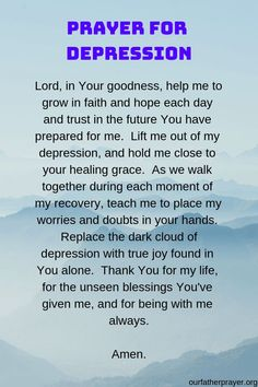 A #prayer for depression. If you are feeling down remember that #God is always with you. #pray #praying #prayers