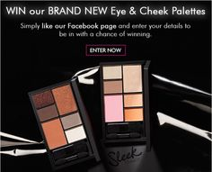 WIN our brand new Eye & Cheek Palettes by entering our competition. 5 winners will be chosen at random.