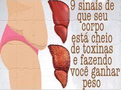 Receita 9 sinais de que seu corpo está cheio de toxinas e fazendo você ganhar muito peso