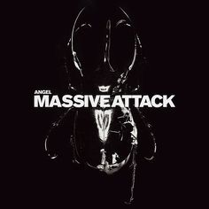 Angel – Massive Attack