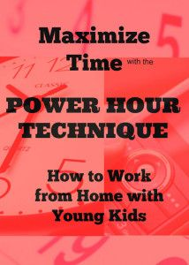 Power Hour Technique - Work from home with kids - Pin Now! Awesome ideas!