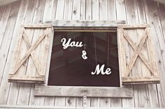 You and Me sign  Could be their names made out of chip board