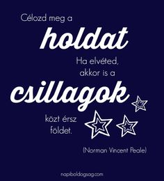 Célozd meg a holdat! Funny Quotes, Life Quotes, Calm, Motivation, Autumn, Funny Phrases, Quotes About Life, Quote Life, Fall Season