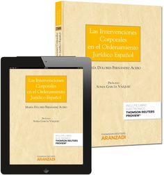 Las intervenciones corporales en el ordenamiento jurídico español.      Aranzadi-Thomson Reuters, 2014