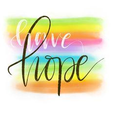 Have Hope - IG: @j_b_mcgee #Encouragement #inspiration #motivation #hope #handlettered #lettering #handlettering #ipadlettering #ipadpro #procreate #procreatelettering