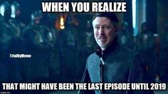 Game of thrones season 7 funny humour meme, Petyr Baelish, Littlefinger, Aidan Gillen