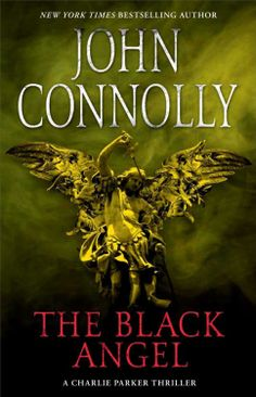 John Connolly - The Black Angel.