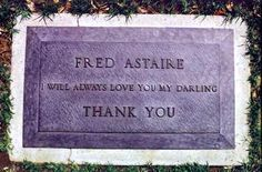 Fred Astaire  Burial:  Oakwood Memorial Park  Chatsworth  Los Angeles County  California, USA  Plot: Sequoia section G, Lot 82, Space 4