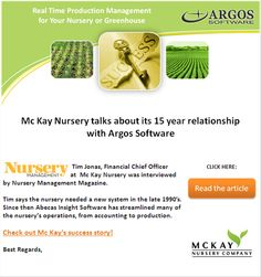 Mc Kay #Nursery is sharing its own #success story: how they reduced their costs and increased sales. Mc Kay has been using Abecas Insight solution to streamline their operations from accounting to #production: a 15 year relationship with #Argos Software...