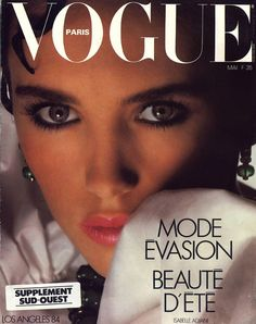 Magazine photos featuring Isabelle Adjani on the cover. Isabelle Adjani magazine cover photos, back issues and newstand editions. Vogue Magazine Covers, Fashion Magazine Cover, Fashion Cover, Vogue Covers, Lauren Hutton, Lauren Bacall, Isabelle Adjani, Grace Jones, Brooke Shields