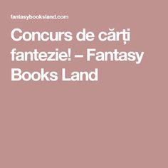 Concurs de cărți fantezie! – Fantasy Books Land