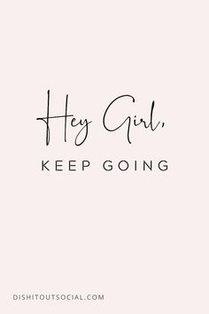 Quote about not giving up for female boss babes. Motivacional Quotes, Motivational Quotes For Women, Babe Quotes, Happy Quotes, Woman Quotes, Positive Quotes, Inspirational Quotes, Positive Life, Lyric Quotes