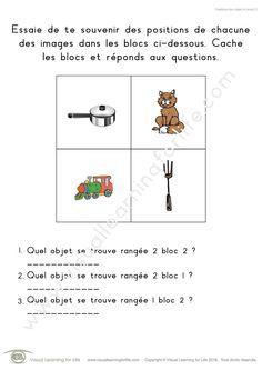 Dans les fiches de travail « Positions bloc objet (4 blocs) » l'élève doit retenir les positions de chacune des images dans les blocs pour pouvoir répondre aux questions lorsque les images ne sont plus visibles.