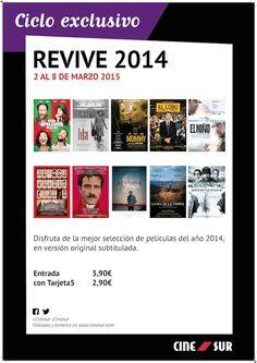 ¡Descubre el Ciclo Exclusivo Revive 2014 del 2 al 8 de marzo 2015 y disfruta de la mejor selección de películas del año 2014, en versión original subtitulada por tan solo 3,90 euros y 2,90 euros con tu Tarjeta5 !