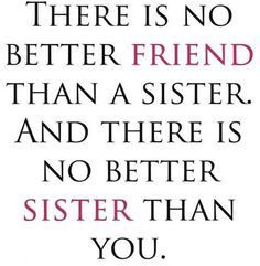 26 Friends Like Sisters Quotes