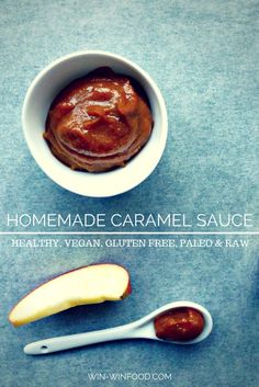 Homemade Caramel Sauce | WIN-WINFOOD.com This homemade caramel sauce will make you want to eat it by the spoonful. It is that good. And it's #cleaneating, #vegan, #paleo, #raw, and #glutenfree.