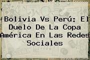 http://tecnoautos.com/wp-content/uploads/imagenes/tendencias/thumbs/bolivia-vs-peru-el-duelo-de-la-copa-america-en-las-redes-sociales.jpg Bolivia Vs Peru. Bolivia vs Perú: el duelo de la Copa América en las redes sociales, Enlaces, Imágenes, Videos y Tweets - http://tecnoautos.com/actualidad/bolivia-vs-peru-bolivia-vs-peru-el-duelo-de-la-copa-america-en-las-redes-sociales/